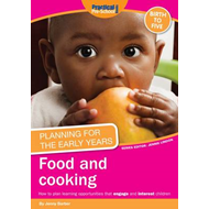 Planning for the Early Years: Food and Cooking (BOK)