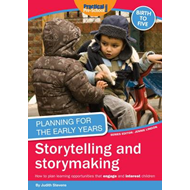 Planning for the Early Years: Storytelling and Story Making (BOK)