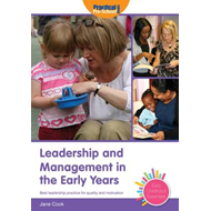 Leadership and Management in the Early Years (BOK)