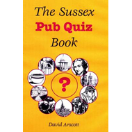 The Sussex Pub Quiz Book (BOK)