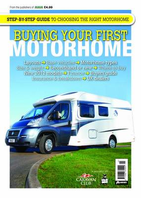 Buying Your First Motorhome: 2012 (BOK)