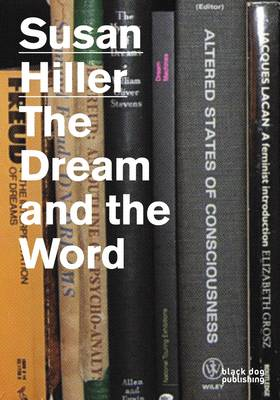 Susan Hiller: The Dream and the Word (BOK)