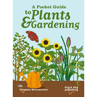 A Pocket Guide to Plants and Gardening (BOK)