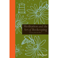 Meditation and the Art of Beekeeping (BOK)