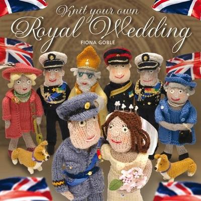 Knit Your Own Royal Wedding (BOK)