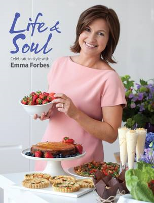 Life & Soul: Celebrate in Style with Emma Forbes (BOK)