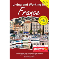 Living and Working in France: A Survival Guide (BOK)