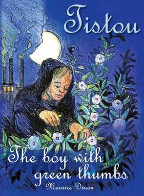 Tistou, the Boy with Green Thumbs (BOK)