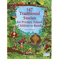 147 Traditional Stories for Primary School Children to Retel (BOK)
