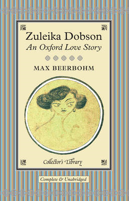 Zuleika Dobson: An Oxford Love Story (BOK)