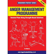 Anger Management: Using Strength Based Solutions (BOK)