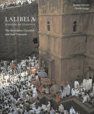 Lalibela: Wonder of Ethiopia (BOK)