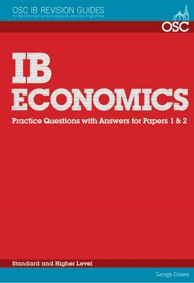 IB Economics: Practice Questions with Answers for Papers 1 & (BOK)