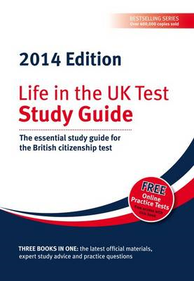 Life in the UK  Test: Study Guide: The Essential Study Guide for the British Citizenship Test (BOK)
