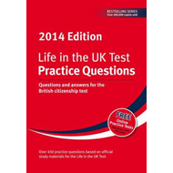 Life in the UK Test: Practice Questions 2014 (BOK)