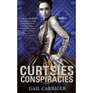Curtsies and Conspiracies (BOK)