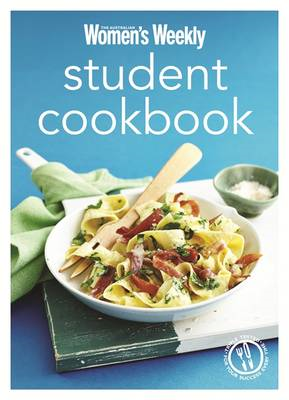 Student Cookbook: Triple-Tested Quick and Easy Recipes, and Comfort Food Just Like Mum Makes (BOK)