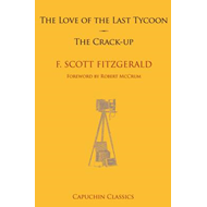 The Love of the Last Tycoon & the Crack-Up (BOK)