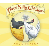 Three Silly Chickens (BOK)