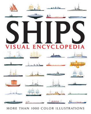 Visual Encyclopedia Of Ships (BOK)