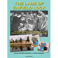 The Lads of Enfield Lock: 172 Years of Apprentice Training at the Royal Small Arms Factory, Enfield (BOK)