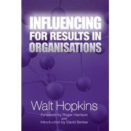 Influencing for Results in Organisations (BOK)