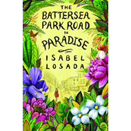 The Battersea Park Road to Paradise (BOK)