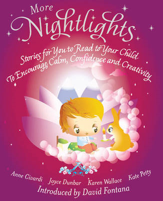 More Nightlights: Stories for You to Read to Your Child - to Encourage Calm, Confidence and Creativi (BOK)