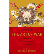 The Art of War: The New Illustrated Edition of the Classic Text (BOK)