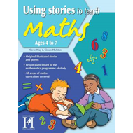 Using Stories to Teach Maths 4-7 (BOK)
