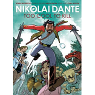 Nikolai Dante: Too Cool to Kill (BOK)