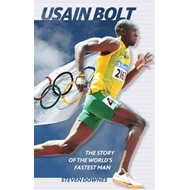 Usain Bolt: The Story of the World's Fastest Man (BOK)