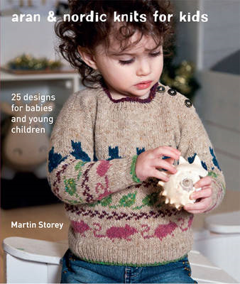 Aran & Nordic Knits for Kids (BOK)