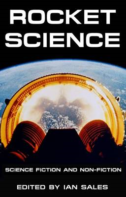 Rocket Science: Science Fiction and Non-Fiction (BOK)