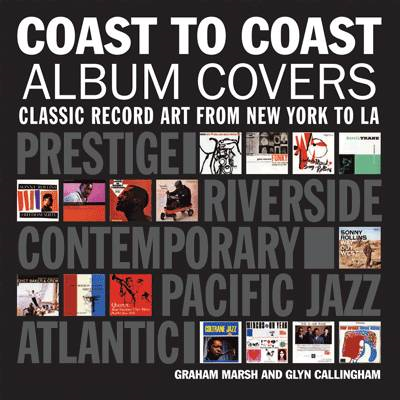 Coast to Coast Album Covers: Classic Record Art from New York to LA (BOK)