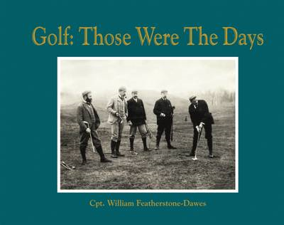 Golf: Those Were the Days (BOK)