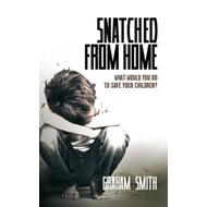 Snatched from Home (BOK)