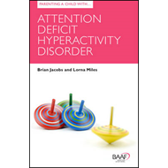 Parenting a Child with Attention Deficit Hyperactivity Disorder (BOK)