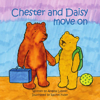 Chester and Daisy Move on (BOK)