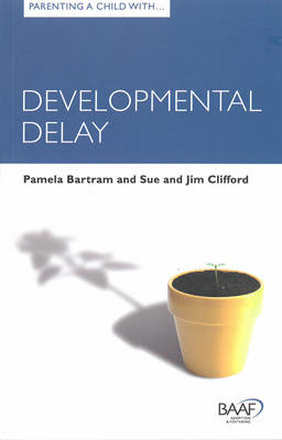 Parenting a Child with Developmental Delay (BOK)