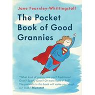 The Pocket Book of Good Grannies (BOK)