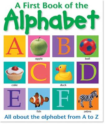 First Book of: The Alphabet (BOK)