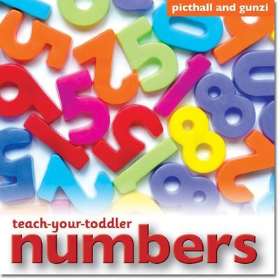 Teach-Your-Toddler Numbers (BOK)