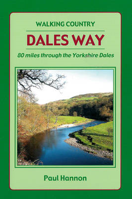 Dales Way: 80 Miles Through the Yorkshire Dales: 2012 (BOK)