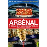 Arsenal: The Making of a Modern Superclub (BOK)