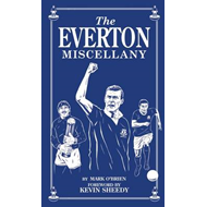 The Everton Miscellany (BOK)