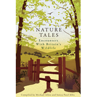 Nature Tales: Encounters with Britain's Wildlife (BOK)
