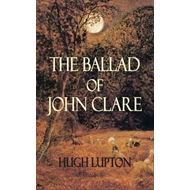 The Ballad of John Clare (BOK)