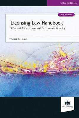 Licensing Law Handbook: A Practical Guide to Liquor and Entertainment Licensing (BOK)