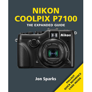 Nikon Coolpix P7100: The Expanded Guide (BOK)